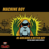 Re Building A Better Boy EP!